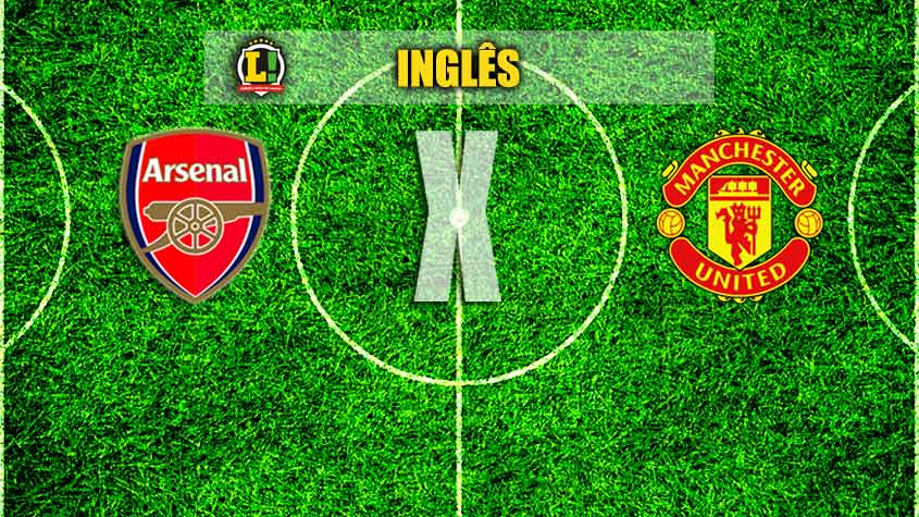 INGLÊS: Arsenal x Manchester United